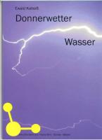 Kalteiß: Donnerwetter, Wasser